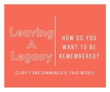 Leaving A Legacy 1